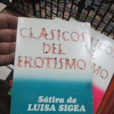 Libros de segunda mano: LIBRO SÁTIRTA DE LUISA SIGEA NICOLAS CHORIER CLÁSICOS DEL EROTISMO Nº4 1977 BRUGUERA L-17924. Lote 138609850