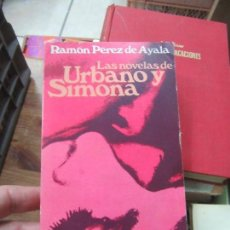 Libros de segunda mano: LIBRO LAS NOVELAS DE URBANO Y SIMONA RAMÓN PEREZ DE AYALA 1969 ALIANZA L-14508-263. Lote 139867306
