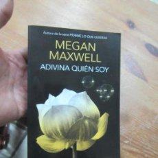 Libros de segunda mano: LIBRO ADIVINA QUIÉN SOY MEGAN MAXWELL2016 PLANETA L-4898-943. Lote 139880386
