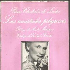 Livres d'occasion: PIERRE CHODERLOS DE LACLOS. LAS AMISTADES PELIGROSAS. TUSQUETS LA SONRISA VERTICAL. Lote 140367742