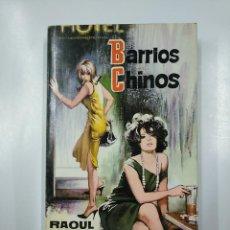 Libros de segunda mano: BARRIOS CHINOS. - ARTZ, RAOUL. TDK36. Lote 140842746