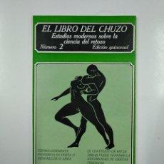 Libros de segunda mano: EL LIBRO DEL CHUZO. ESTUDIOS MODERNOS SOBRE LA CIENCIA DEL ROTOZO. Nº NUMERO 2 EDICIONES POLEN TDK36. Lote 140844758