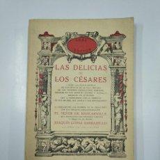 Libros de segunda mano: LAS DELICIAS DE LOS CESARES. EL SEÑOR DE HANCARVILLE. AKAL EDITOR. TDK355. Lote 140861126