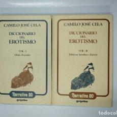 Libros de segunda mano: DICCIONARIO DEL EROTISMO. VOL. VOLUMEN 1 Y 2. CAMILO JOSE CELA. NARRATIVA 80 GRIJALBO. TDK355. Lote 140861642