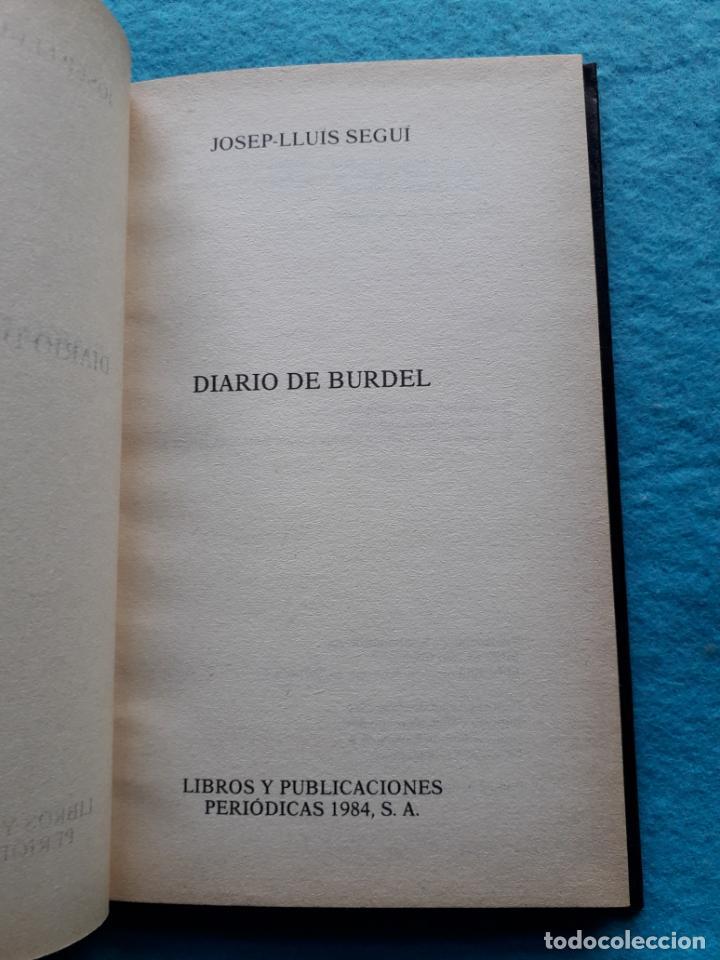 Libros de segunda mano: Diario de Burdel. Josep Lluis Seguí. - Foto 3 - 141111634