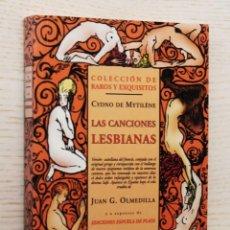 Libros de segunda mano: LAS CANCIONES LESBIANAS - DE MYTILÈNE, CYDNO. Lote 143288342