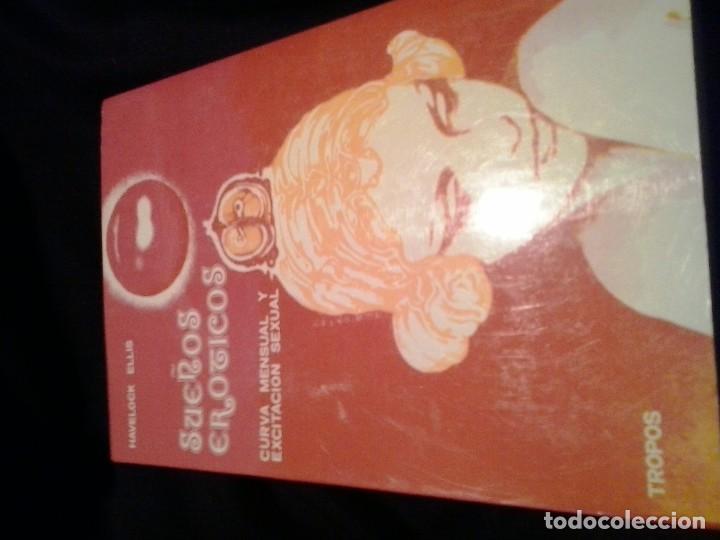 SUEÑOS EROTICOS. CURVA MENSUAL Y EXCITACION SEXUAL. HAVELOCK ELLIS. TROPOS (Libros de Segunda Mano (posteriores a 1936) - Literatura - Narrativa - Erótica)