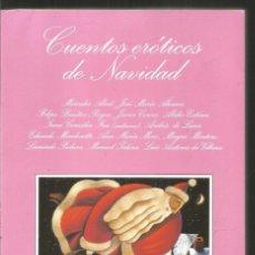 Libros de segunda mano: CUENTOS EROTICOS DE NAVIDAD. AA.VV. TUSQUETS LA SONRISA VERTICAL. Lote 145009298