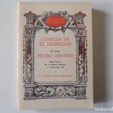 Libros de segunda mano: LIBRERIA GHOTICA. PEDRO ARETINO. COMEDIA DE EL HERRADOR. EDICIÓN FACSÍMIL DE 1908. 1978. EROTISMO.. Lote 146031986