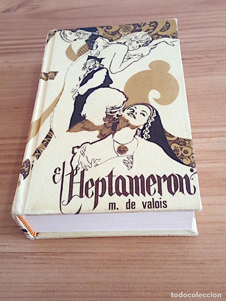 Libros de segunda mano: EL HEPTAMERÓN. DE VALOIS, M. GASSO HNOS. 1971 - Foto 2 - 147406890