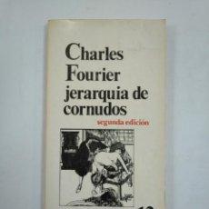 Libros de segunda mano: JERARQUIA DE CORNUDOS. CHARLES FOURIER. LOS BRAZOS DE LUCAS Nº 12. TDK359. Lote 147443802
