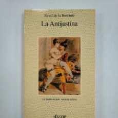 Libros de segunda mano: LA ANTIJUSTINA. - RESTIF DE LA BRETONNE. LA FUENTE DE JADE. NARRATIVA EROTICA ALCOR. TDK359. Lote 147449394