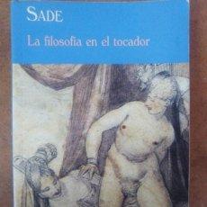 Libros de segunda mano: LA FILOSOFIA EN EL TOCADOR (SADE) CLUB DIOGENES Nº 264 - VALDEMAR - OFI15B. Lote 148079806