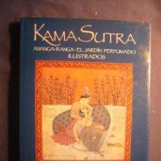 Libros de segunda mano: KAMA SUTRA, ANANGA-RANGA, EL JARDÍN PERFUMADO ILUSTRADOS. (BARCELONA, 1989). Lote 149445502
