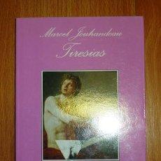Livres d'occasion: JOUHANDEAU, MARCEL. TIRESIAS (LA SONRISA VERTICAL ; 131) . Lote 150071394