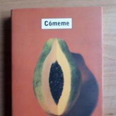 Libros de segunda mano: CÓMEME. LINDA JAIVIN. Lote 150415254