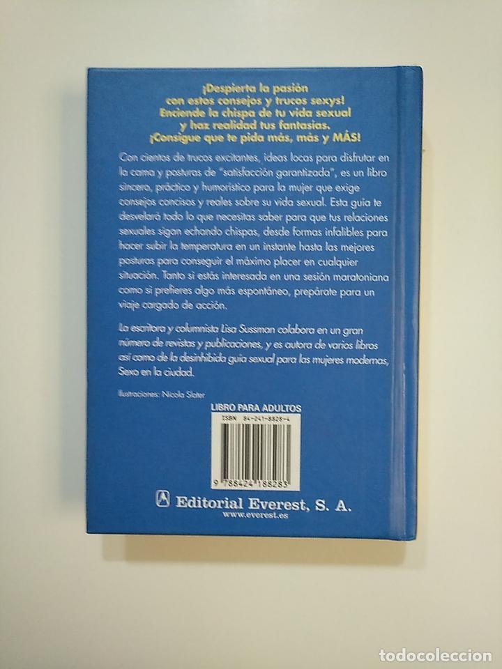 Libros de segunda mano: LOS 350 MEJORES TRUCOS DE SEXO: SATISFACCIÓN GARANTIZADA. LISA SUSSMAN. EVEREST. TDK363 - Foto 2 - 151093350