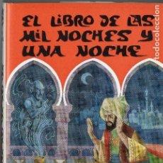 Libros de segunda mano: EL LIBRO DE LAS MIL NOCHES Y UNA NOCHE. ANÓNIMO.TOMO XIII. ED. PROMETEO, VALENCIA, 1968. Lote 151267690