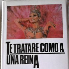 Libros de segunda mano: ROSA MONTERO - TE TRATARÉ COMO A UNA REINA. Lote 151414074