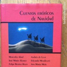 Libros de segunda mano: CUENTOS EROTICOS DE NAVIDAD, VARIOS AUTORES. Lote 152428858