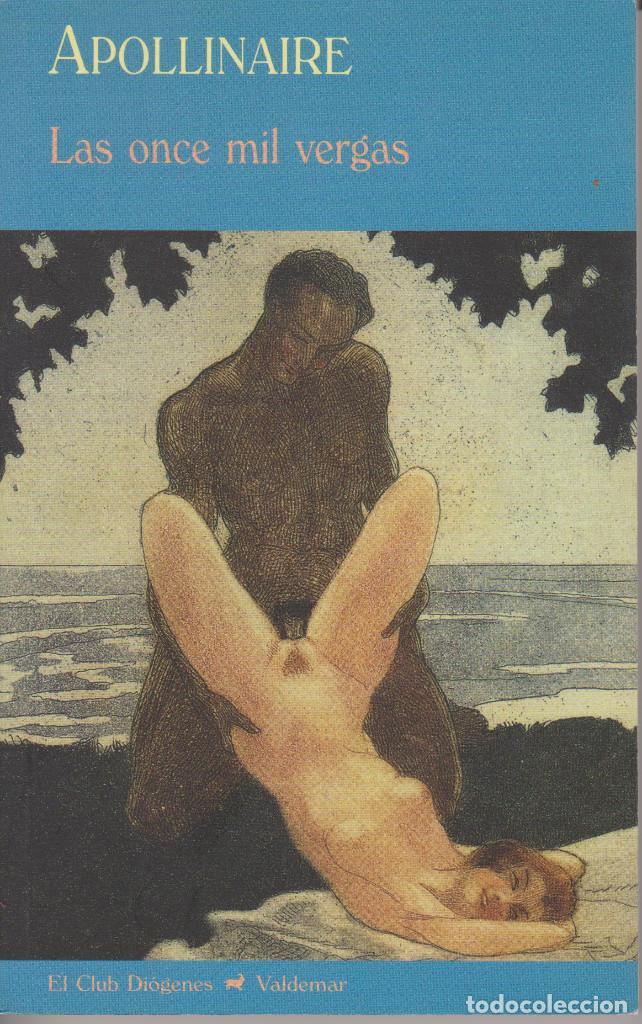 LAS ONCE MIL VERGAS. APOLLINAIRE (Libros de Segunda Mano (posteriores a 1936) - Literatura - Narrativa - Erótica)
