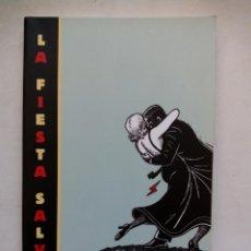 Libros de segunda mano: LA FIESTA SALVAJE. JOSEPH MONCURE MARCH. MONDADORI. ESPAÑA 2009. ILUSTRADO POR ART SPIEGELMAN. Lote 155486150