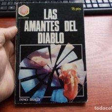 Libros de segunda mano: LAS AMANTES DEL DIABLO, PINO RIALY. HEXÁGONO 1.977. Lote 155657362