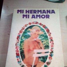 Libros de segunda mano: MI HERMANA MI AMOR NATHALIE MORE MEXICO 1978. Lote 156458246