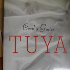 Libros de segunda mano: TUYA. CECILIA GUITER. . Lote 156598934