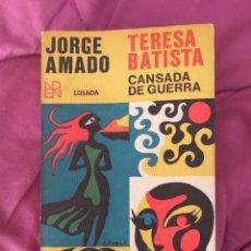 Libros de segunda mano: PORQUE AMANDO TERESA BATISTA CANSADA DE GUERRA. Lote 156652548