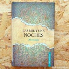 Libros de segunda mano: LAS MIL Y UNA NOCHES, ANÓNIMO. ALIANZA EDITORIAL. . Lote 156868706