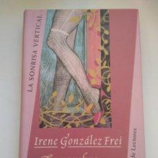 Livres d'occasion: EL NOMBRE ESCRITO EN EL AGUA/IRENE GONZÁLEZ FREI. Lote 157738836