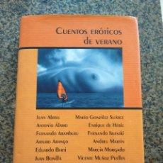 Libros de segunda mano: CUENTOS EROTICOS DE VERANO -- VARIOS AUTORES -- CIRCULO 2003 -- . Lote 157785078