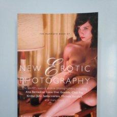 Libros de segunda mano: NEW EROTIC PHOTOGRAPHY. THE MAMMOTH BOOK OF. EDITE BY MAXIM JAKUBOWSKI. TDK378. Lote 158308962
