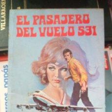 Libros de segunda mano: EL PASAJERO DEL VUELO 531, JOE BROWN, ED. PETRONIO. Lote 158371461