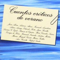 Libros de segunda mano: CUENTOS ERÓTICOS DE VERANO. VARIOS AUTORES. NUEVO. Lote 159138674