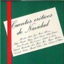 Libros de segunda mano: CUENTOS ERÓTICOS DE NAVIDAD. VARIOS AUTORES. NUEVO. Lote 159139366