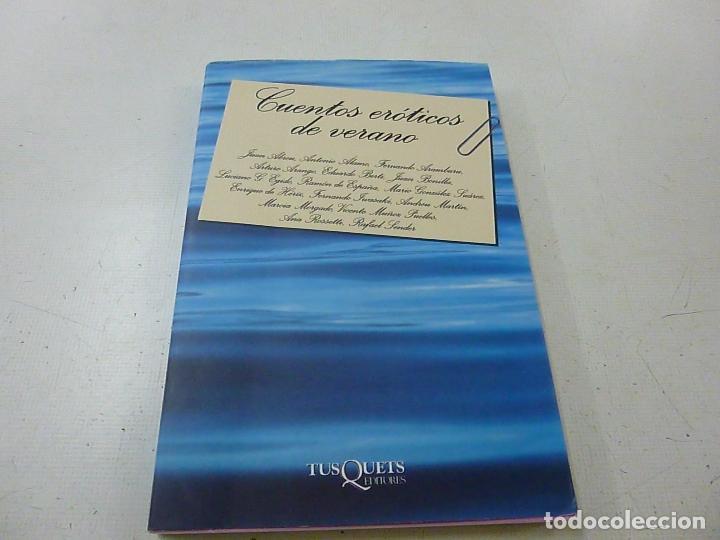 CUENTOS EROTICOS DE VERANO. AA.VV. TUSQUETS - N 4 (Libros de Segunda Mano (posteriores a 1936) - Literatura - Narrativa - Erótica)