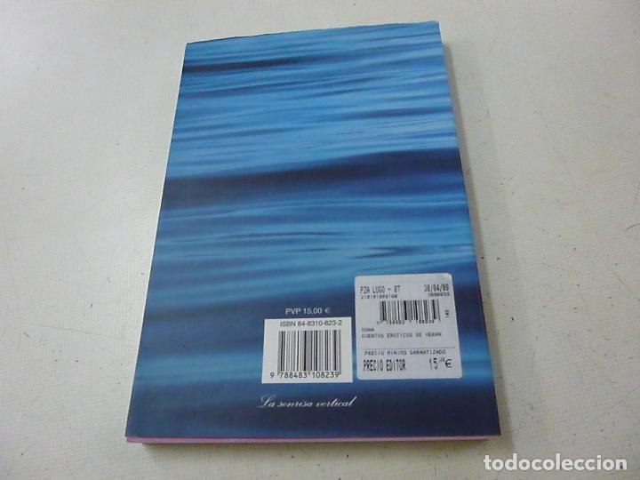Libros de segunda mano: CUENTOS EROTICOS DE VERANO. AA.VV. TUSQUETS - N 4 - Foto 2 - 159620498
