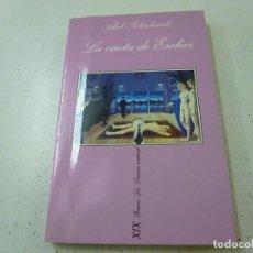 Libros de segunda mano: POHUTANIK, ABEL: LA CINTA DE ESCHER (TUSQUETS) - N 13. Lote 278163913