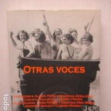 Libros de segunda mano: OTRAS VOCES - VARIOS AUTORES - NARRATIVA LÉSBICA.. Lote 160129318