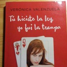 Libros de segunda mano: TU HICISTE LA LEY, YO FUI LA TRAMPA. Lote 160682994
