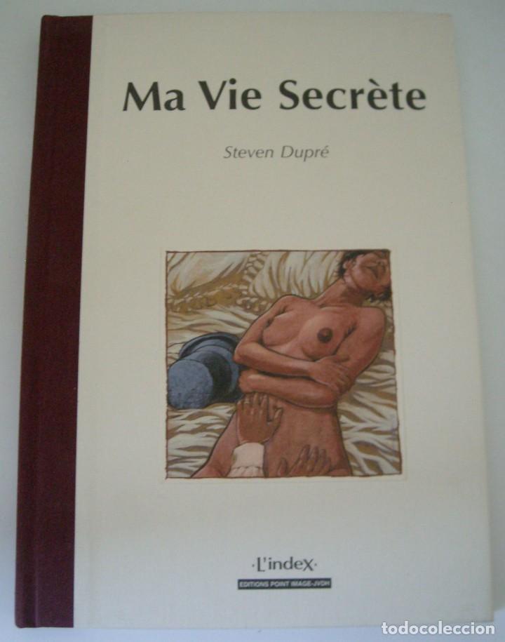 MA VIE SECRÈTE - STEVEN DUPRÉ (Libros de Segunda Mano (posteriores a 1936) - Literatura - Narrativa - Erótica)
