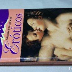 Libros de segunda mano: RELATOS CORTOS EROTICOS / SELECCIÓN DE CARTER SCOTT / / / B503. Lote 162979298
