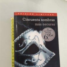 Libros de segunda mano: CINCUENTA SOMBRAS MÁS OSCURAS - E.L. JAMES. Lote 163947753