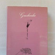 Libros de segunda mano: ANÓNIMO - GRUSHENKA, TRES VECES MUJER (TUSQUETS 1983) LA SONRISA VERTICAL 5. LUIS G. BERLANGA. Lote 164414382
