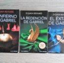 Libros de segunda mano: EL INFIERNO DE GABRIEL - EL ÉXTASIS DE GABRIEL - LA REDENCIÓN DE GABRIEL ** SYLVAIN REYNARD. Lote 164646262