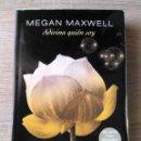 Libros de segunda mano: ADIVINA QUIÉN SOY ** MEGAN MAXWELL. Lote 164651106