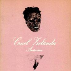 Libros de segunda mano: CRUEL ZELANDA. ANÓNIMO. TUSQUETS. 1ª ED. 1980. COLECCIÓN SONRISA VERTICAL. Lote 252911915