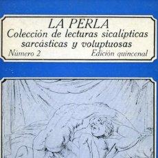 Libros de segunda mano: LA PERLA. NUMERO 2. LECTURAS SICALÍPTICAS, SARCÁSTICAS Y VOLUPTUOSAS. EDICIONES POLEN 1978. Lote 164751050